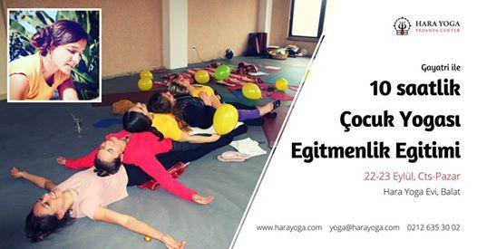 Gayatri Ji ile Çocuk Yogası Uzmanlaşma Programı / 10h Kids Yoga Specialisation Training Course with Gayatri Ji
