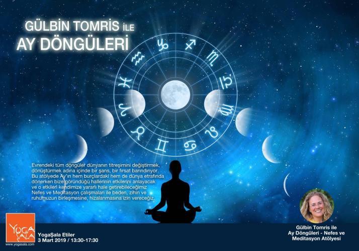 Ay Döngüleri Astroloji&Nefes&Meditasyon Atölyesi Gülbin Tomris