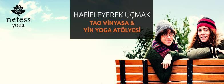Hafifleyerek Uçmak - Tao Vinyasa & Yin Yoga Atölyesi