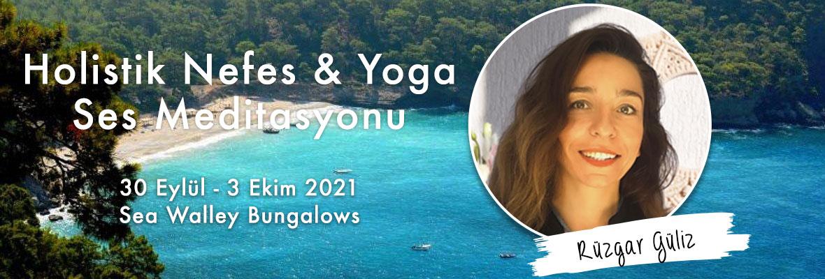 Holistik Nefes & Yoga & Ses Meditasyonu (Yoğunlaştırılmış Kamp)