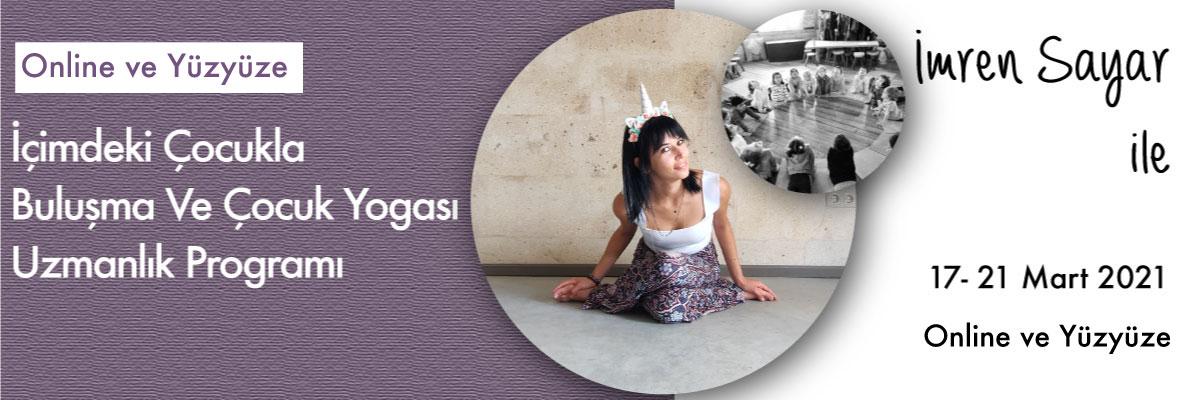 İçimdeki Çocukla Buluşma Ve Çocuk Yogası Uzmanlık Programı