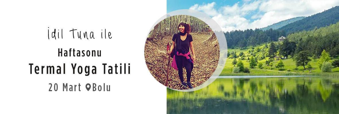 Haftasonu Bolu'da Termal Yoga Tatili