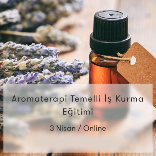 Aromaterapi Temelli İş Kurma Programı Eczacı Meltem Kurtsan