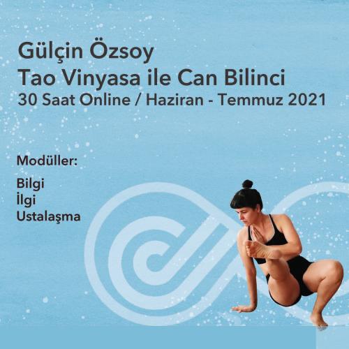 Tao Vinyasa ve Can Bilinci Yaz Dönemi Gülçin Özsoy