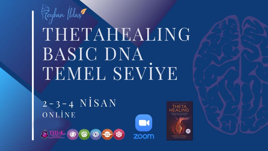 ThetaHealing® Basic DNA Temel Seviye Semineri