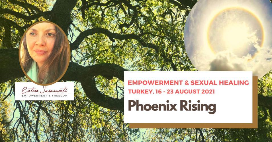 Phoenix Rising Estera Saraswati