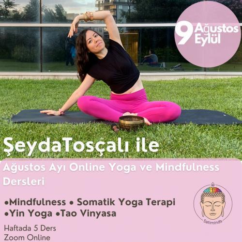 Şeyda Tosçalı ile Ağustos Ayı Yoga ve Mindfulness Dersleri