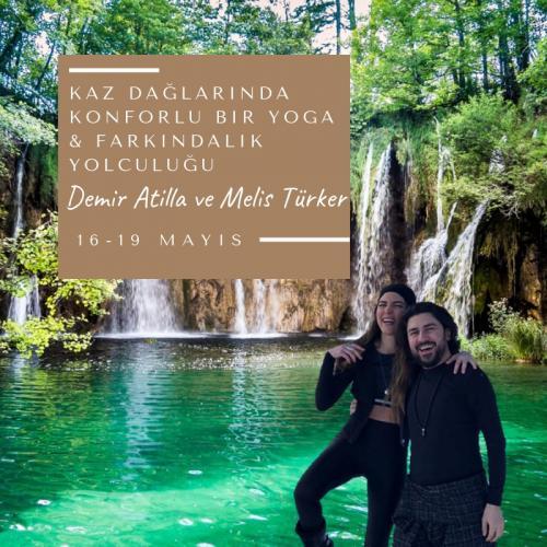 Kaz Dağlarında Konforlu Bir Yoga & Farkındalık Yolculuğu