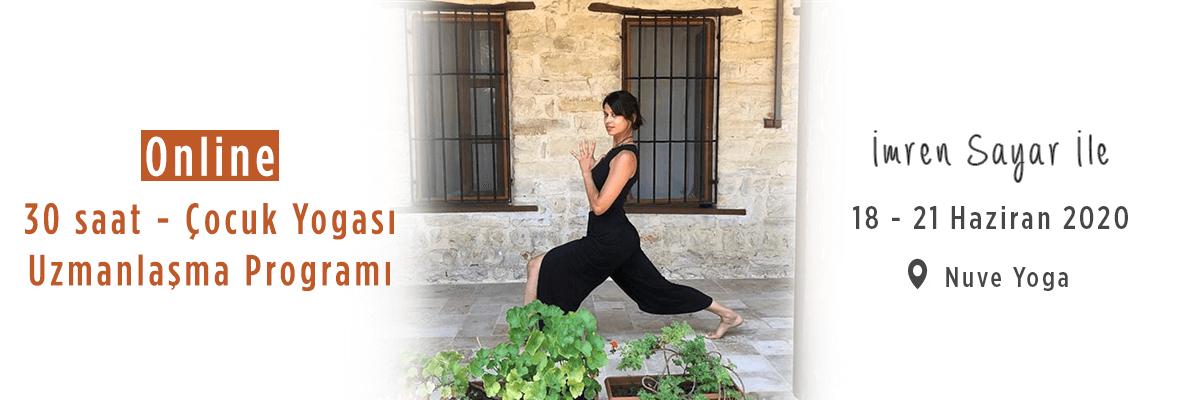 İmren Sayar İle Online Çocuk Yogası Uzmanlaşma Programı (30 Saat)