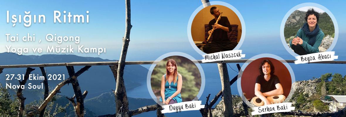Işığın Ritmi - Tai chi, Qigong, Yoga ve Müzik Kampı