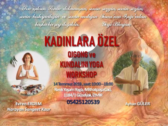 Kadınlara Özel Kundalini Yoga ve Qigong Çalışması