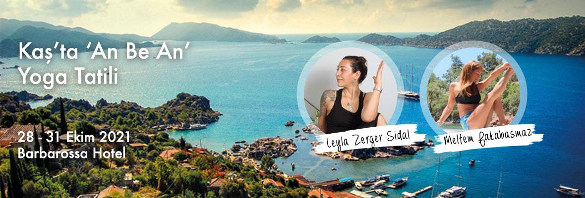 Leyla ve Meltem ile Kaş'ta 'An Be An' Yoga Tatili