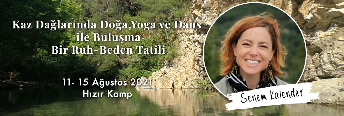 Kaz Dağlarında Doğa,Yoga ve Dans ile Buluşma /Bir Ruh-Beden Tatili