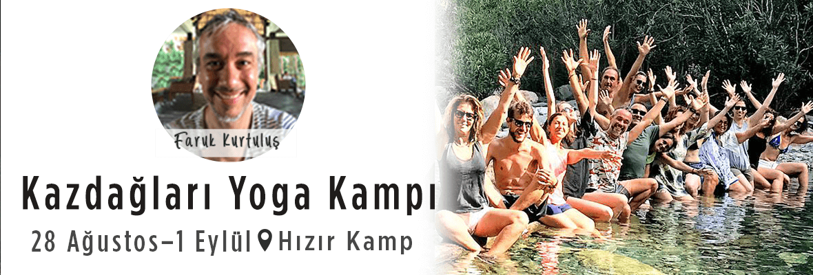 Faruk Kurtuluş ile Hızır Kamp Yoga Kampı