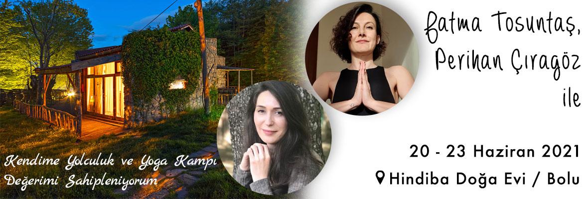 Kendime Yolculuk ve Yoga Kampı-Değerimi Sahipleniyorum
