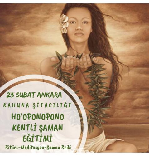 Ho'oponopono ile Kentli Şaman Eğitimi Kahuna Şifacılığı
