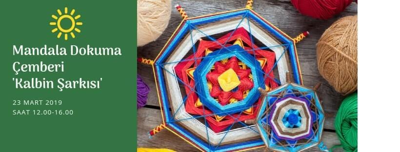 Kalbin Şarkısı Mandala Dokuma Çemberi Dilek Altunay