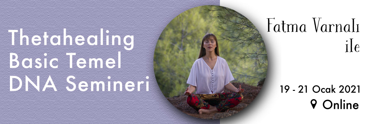 Thetahealing Basic/Temel DNA Semineri