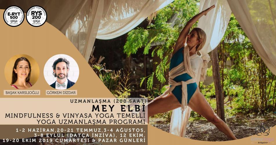 Mey Elbi ile Mindfulness & Vinyasa Temelli Yoga Uzmanlaşma Programı