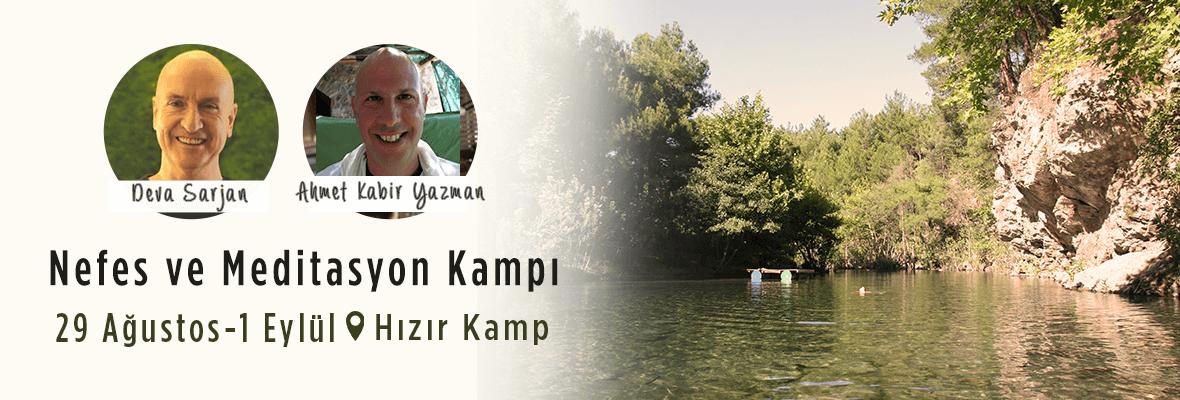"""""""Kalbin Yolu"""" Nefes ve Meditasyon Kampı Ahmet Kabir Yazman"""