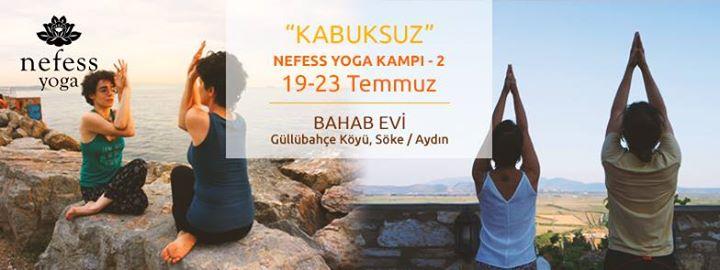 "Nefess Yoga Kampı-2 / ""Kabuksuz"""