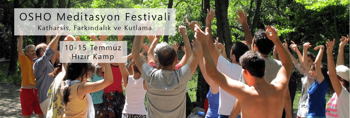 Osho Meditasyon Festivali - Katharsis, Farkındalık ve Kutlama
