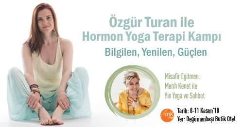 Özgür Turan ile Hormon Yoga Terapi Kampı