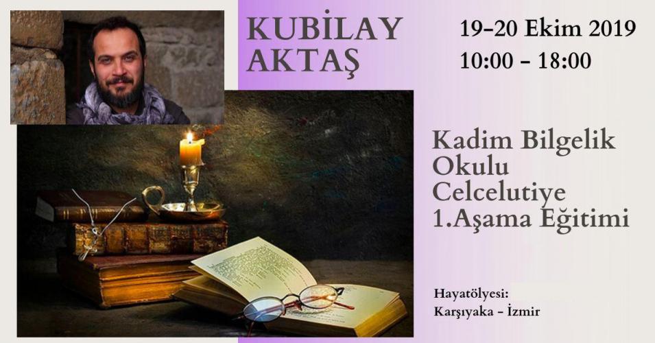 Kubilay Aktaş ile Kadim Bilgelik Okulu