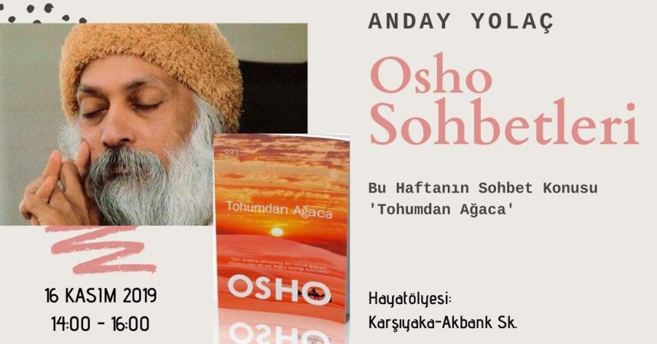Osho Sohbetleri ' Tohumdan Ağaca