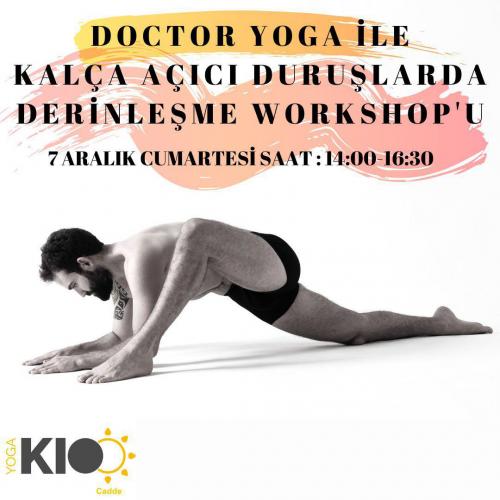 Burak Ayhan (Doctor Yoga) İle Kalça Açıcı Duruşlarda Derinleşme Workshop'u