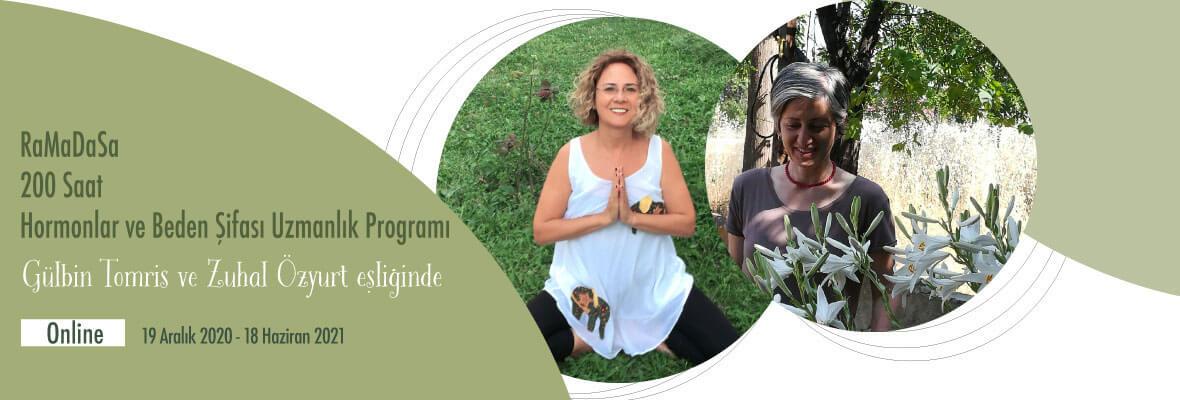 RaMaDaSa 200 Saat Hormonlar ve Beden Şifası Uzmanlık Programı Gülbin T