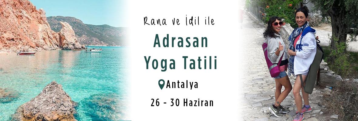 Rana ve İdil ile Adrasan Yoga Tatili