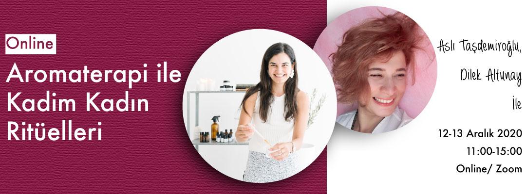 Aromaterapi ile Kadim Kadın Ritüelleri Aslı Taşdemiroğlu