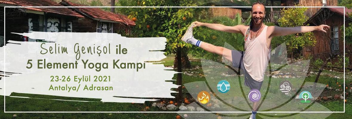 Selim Genişol ile 5 Element Yoga Kampı