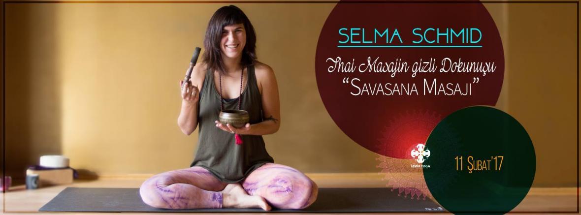 """Selma Schmid ile """"Thai Masajının Gizli Dokunuşu"""" Savasana Masajı"""