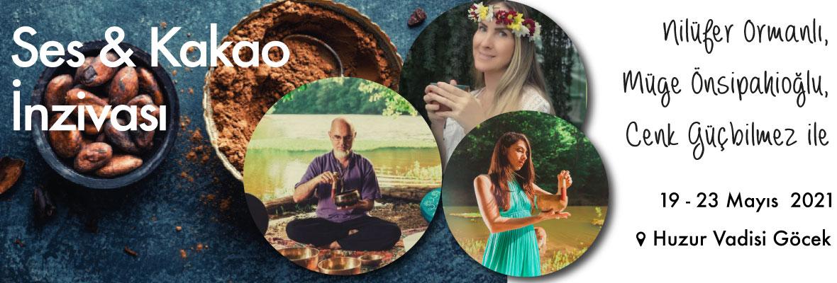Ses Meditasyonu ve Kakao İnzivası