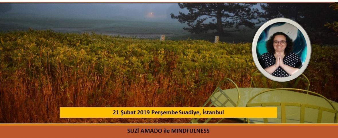Suzi Amado ile ''Mindfulness''