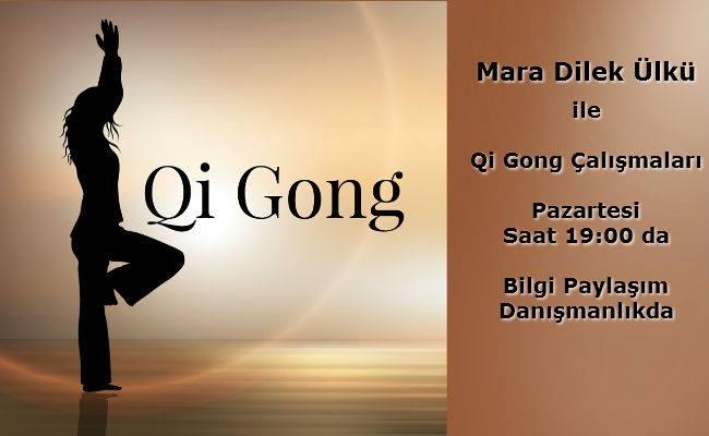 Mara Dilek Ülkü İle Qi Gong Çalışması 13 Mart 19:00-20:30