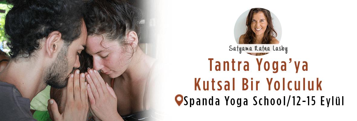 Tantra Yoga'ya Kutsal Bir Yolculuk Satyama Ratna Lasby