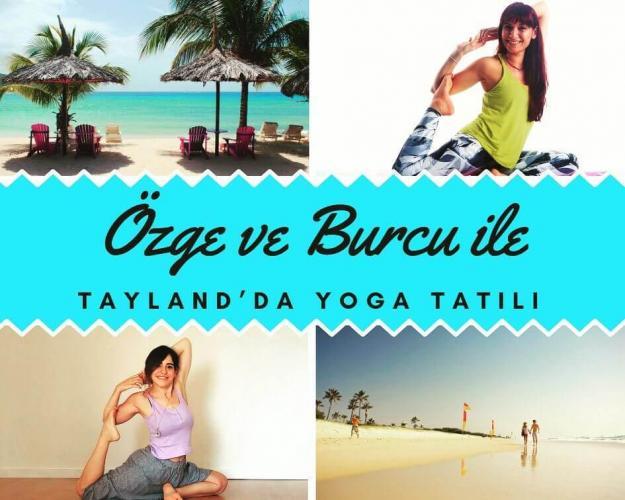 Burcu ve Özge ile Tayland'da Yoga Tatili