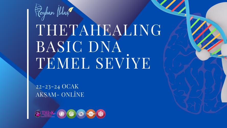 Reyhan İldaşileThetaHealing® Basic DNA Uygulayıcılık Programı