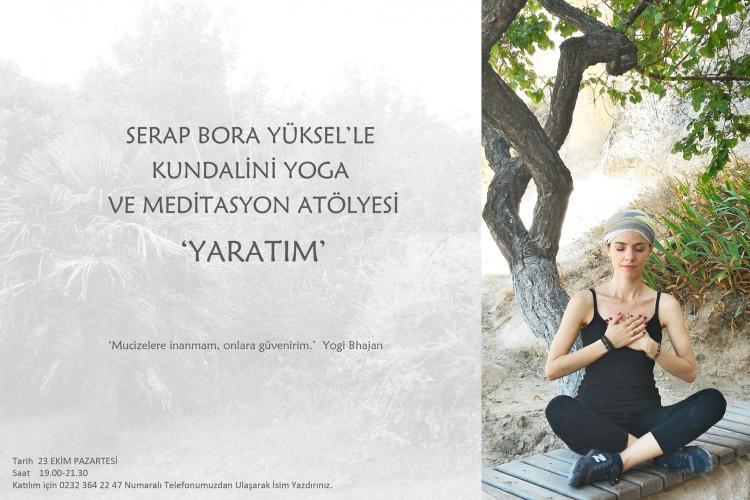 Yaratım - Kundalini Yoga ve Meditasyon Atölyesi
