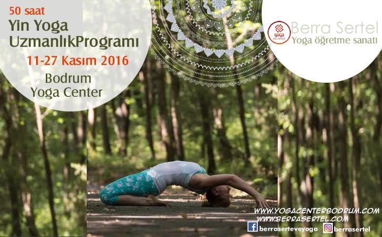Berra Sertel ile Bodrum'da 50 saatlik Yin Yoga Uzmanlığı
