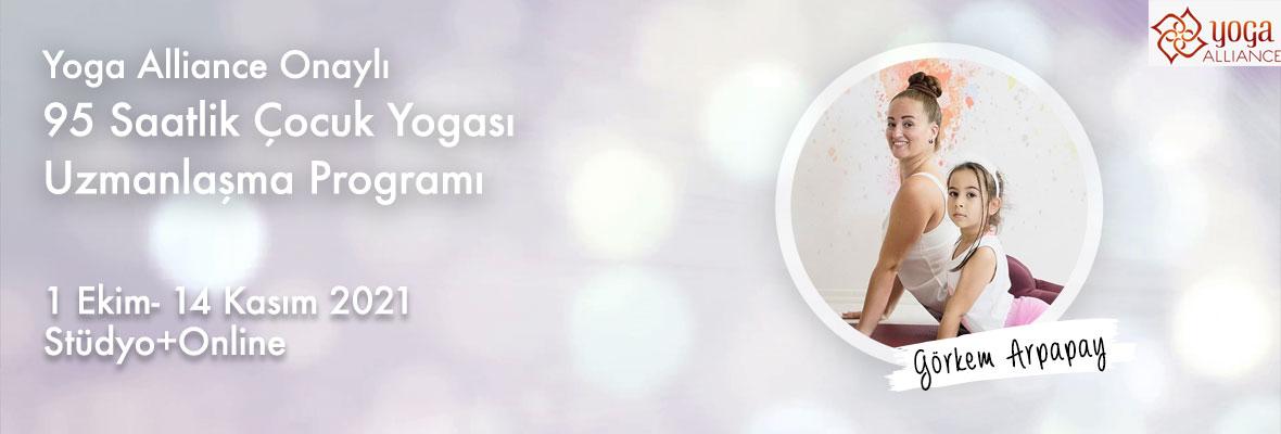 Görkem Arpapay ile Yoga Alliance Onaylı 95 Saatlik Çocuk Yogası Uzmanlaşma Programı