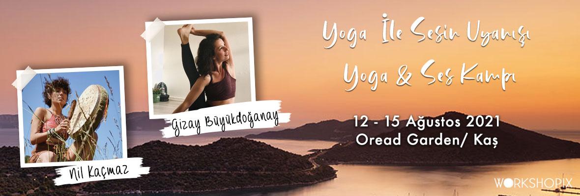 Yoga İle Sesin Uyanışı - Yoga & Ses Kampı