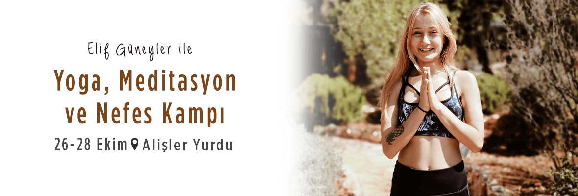 Yoga, Meditasyon ve Nefes Kampı