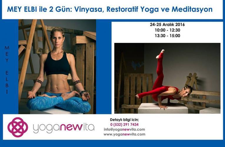 Mey Elbi ile 2 Gün: Vinyasa, Restoratif Yoga ve Meditasyon