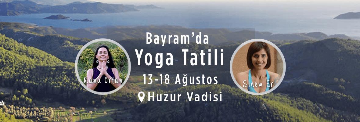 """""""Bayramda Yoga ile Tazelen"""" Rana Ortan ve Sinem Er ile Yoga Tatili"""