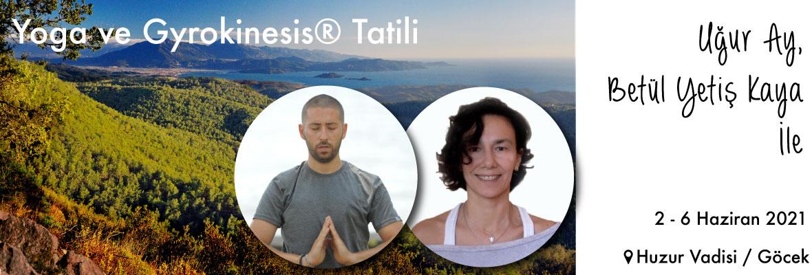 Yoga ve Gyrokinesis® Tatili
