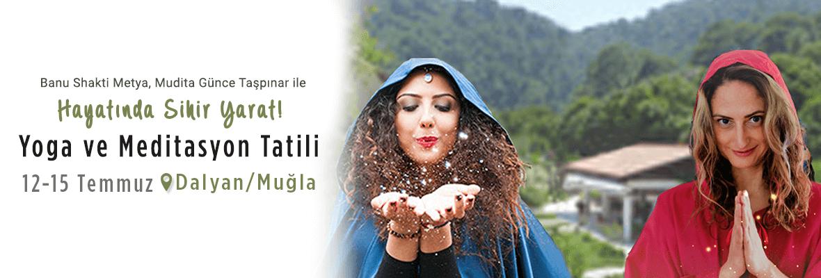 Hayatında Sihir Yarat Yoga ve Meditasyon Tatili